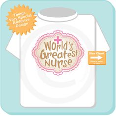World's Greatest Nurse Gift Adult Tee shirt