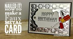 VIDEO: Nailed it! How to make Faux Metal Background and Accessories | Stamp With Tami | Bloglovin'