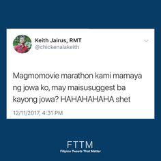 Memes Pinoy, Tagalog Quotes, Filipino Pick Up Lines, Filipino Quotes, Patama Quotes, 3am Thoughts, Hugot, Relatable Tweets, Sarcastic Quotes