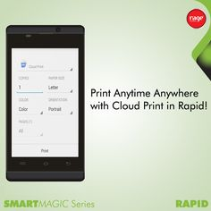 Print Anywhere Anytime with Cloud Print in Rapid!  #Rage_Mobiles #SmartMagic_Series  Explore Rapid: http://goo.gl/5JKwj2