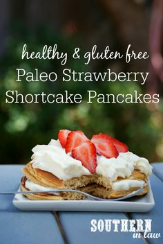 This Healthy Paleo Strawberry Shortcake Pancakes Recipe takes just minutes to make and is SO delicious. They are even low fat, gluten free, low carb, refined sugar free, clean eating friendly and have a high protein option too!