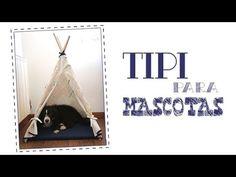 Cómo hacer un tipi indio para mascotas - YouTube