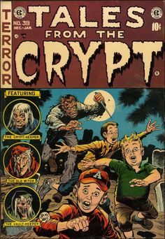 Tales From the Crypt #39, 1954. Cover art by Jack Davis.