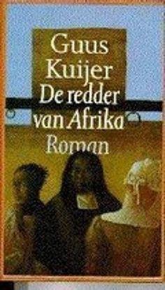 De redder van Afrika - Guus Kuijer