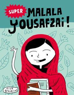 Elise Gravel illustration : : Congratulations, Malala!