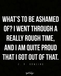 What's to be ashamed of?