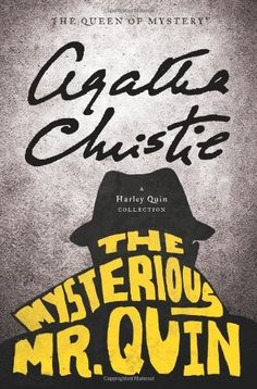 The Mysterious Mr Quin by Agatha Christie.  First published 1930.