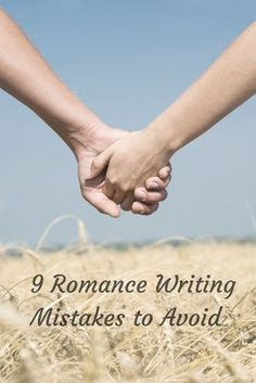 Make sure you aren't committing these #romance writing mistakes!