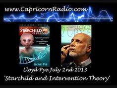 Starchild and Intervention Theory - Lloyd Pye on Capricorn Radio - 2 July 2013