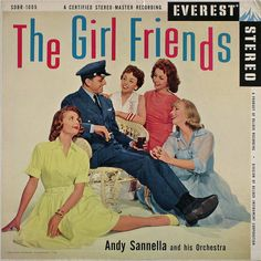 The Girl Friends vocal group sang backup for Dinah Shore and Buddy Clark during the 1940s. Lawrence Welk Champagne Lady Norma Zimmer was a member.