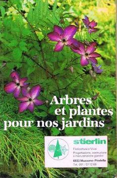 Arbres er plantes pour nos jardins - -  1970 catalogo