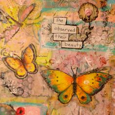 """Mixed media with butterflies.   """"Observations"""" by Ali Coates"""