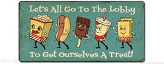 image of Let's Go to the Lobby 24 x 12 Tin Sign