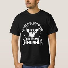 All Dogs Were Created Equal- Chihuahua T-Shirt  beagle mix dogs, beagle corgi mix, pocket beagle #pet #dogs #cat, back to school, aesthetic wallpaper, y2k fashion Art Beagle, Beagle Funny, Corgi Mix, Chihuahua Puppies, Beagle Gifts, Dog Gifts, Woodstock, Charlie Brown, Pocket Beagle