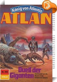 """Atlan 482: Duell der Giganten (Heftroman)    :  In das Geschehen in der Schwarzen Galaxis ist Bewegung gekommen - und schwerwiegende Dinge vollziehen sich. Da ist vor allem Duuhl Larx, der verrückte Neffe, der für gebührende Aufregung sorgt. Mit Koratzo und Copasallior, den beiden Magiern von Oth, die er in seine Gewalt bekommen hat, rast er mit dem Organschiff HERGIEN durch die Schwarze Galaxis, immer auf der Suche nach weiteren """"Kollegen"""", die er ihrer Lebensenergie berauben kann. De..."""