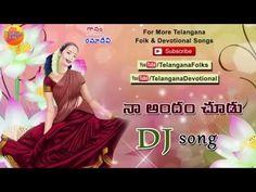 Na Andam Chudu Bavayyo Dj Song - Dj Songs Telugu Folk Remix - Telangana Dj Songs - Telugu Dj Songs - YouTube Dj Songs List, Devotional Songs, Mp3 Song Download, Telugu, Youtube, Folk, Music, Popular, Fork