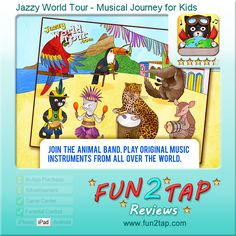 Jazzy World Tour - Musical Journey for Kids - A miniature musical odyssey. Full review at: http://fun2tap.com/index.cfm#id2207 --------------------------------------  #kids  #apps #KidApps #iosApps  #education #edtech  #parenting #tech #education #homeschool #edtech #mlearning #ipad #mobilelearning