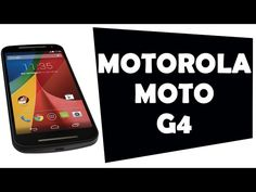 Así es el nuevo Motorola G4