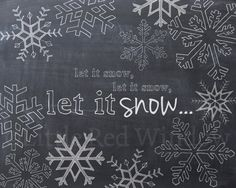 Let it Snow Snowflake Chalkboard Printable by LittleRedWindow