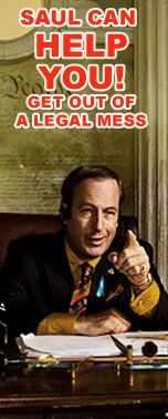 """""""Better Call Saul!"""" LOL - How hilarious that there is actually a website for this... I just finished watching season 3 of """"Breaking Bad""""... Looking forward to season 4."""
