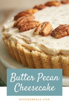 If butter pecan is your favorite ice cream, then this B utter Pecan Cheesecake may very well be your favorite cheesecake! It's filled with buttery, toasty pecans, and it's absolutely fantastic! - Bake or Break Köstliche Desserts, Delicious Desserts, Dessert Recipes, Yummy Food, Plated Desserts, Easter Desserts, Thanksgiving Desserts, Cheesecake Pie, Cheesecake Recipes