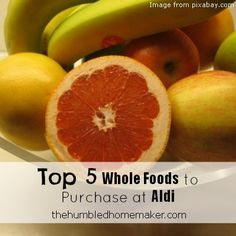Top 5 Whole Foods to Purchase at Aldi - TheHumbledHomemaker.com