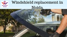 Windshield world is a leading Automotive Company In Noida.To more information about Windshield Replacement services in Noida call to our centralized Number. Getting Things Done, Car, Automobile, Get Stuff Done, Cars