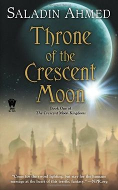 Throne of the Crescent Moon (Crescent Moon Kingdoms) by Saladin Ahmed, http://www.amazon.com/dp/0756407788/ref=cm_sw_r_pi_dp_YX2msb0JARAMA