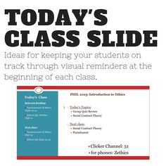 If your students are like most of us, they need reminders! A great way to keep them on track is a slide at the beginning of class that lays out assignments, what's coming up next, and adds any necessary prompts to get them started that day in class.