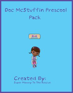 "My youngest loves Doc McStuffins on The Disney Channel…so glad to have found this Preschool Pack  at ""Super Mommy to the Rescue"" to help get her in the mood for her first time going to school"
