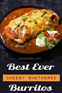 These beef and bean wet burritos are smothered with red sauce and melted cheese. Top with your favorites such as guacamole, sour cream, lettuce, onion, and tomatoes. Informations About Best Ever Smothered Wet Burritos Recipe Authentic Mexican Recipes, Mexican Food Recipes, Mexican Desserts, Gourmet Recipes, Dinner Recipes, Cooking Recipes, Cooking Tips, Freezer Recipes, Freezer Cooking