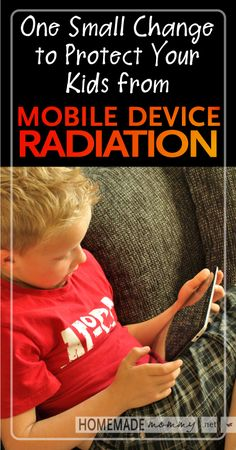 Protect your kids from mobile device radiation with this one small change | www.homemademommy.net