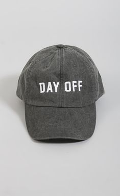 friday saturday: day off hat