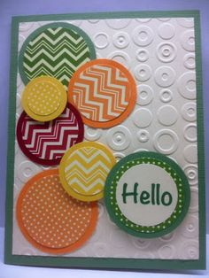 handcrafted greeting card ... circles theme ... embosing folder texture and grouping of matted circles ... fun colors ...