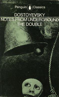 Fyodor Dostoyevsky | Notes from Underground (1864) & The Double (1846)