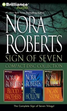 Nora Roberts Sign of Seven CD Collection: Blood Brothers, The Hollow, The Pagan Stone/Nora Roberts