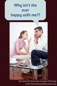 She nags & criticizes me all the time! What can I do? Denver Couples Therapy www.ThriveFamilyServices.com