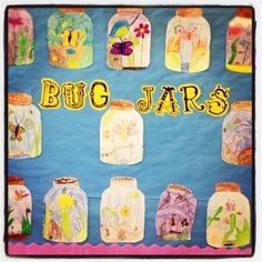 Bugs in jars and other neat projects for elementary.