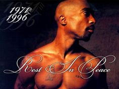 17 years ago today R.I.P. Tupac
