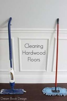 The best way to clean hardwood floors in your home. Two different tools that make all the difference on dreambookdesign.com