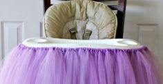 No Sew Highchair Tutu for Birthday Party... OH MY CUTENESS!!!!!