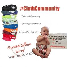 #ClothCommunity Day February 2nd - Spread Some #clothdiaper love!