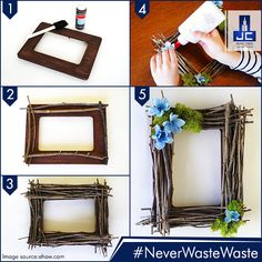 #NeverWasteWaste! Make this simple and rustic frame of twigs, decorate with a couple of flowers and preserve your best memory in it as a photograph! Simple, right?