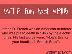 James D. French, American murderer - WTF fun facts