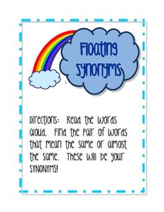 Great as a literacy center activity or review of synonyms.  Recording sheet also included.  Please rate this product and leave feedback :)...