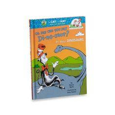 Dr. Seuss' Oh Say Can You Say Di-no-saur: All About Dinosaurs Book - BedBathandBeyond.com
