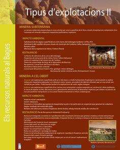 Tipus d'explotacions: mineria subterrània i mineria a cel obert.