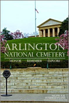 21 Rosemary Lane: Arlington National Cemetery ~ A Place of Remembrance Washington Dc Travel, Washington Dc With Kids, Washington State, Virginia Attractions, Places To Travel, Places To See, Arlington Virginia, East Coast Road Trip, Virginia Is For Lovers