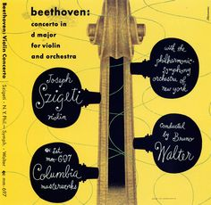 Szigeti/ Walter-Philharmonic Symphony Orchestra of New York-Beethoven/ Concerto in D for Violin and Orchestra. Vinyl Cover, Cover Art, Record Art, Album Cover Design, Columbia Records, Orchestra, Violin, Album Covers, My Eyes