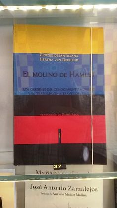 """El molino de Hamlet"" de Giorgio de Santillana i Hertha von Dechend. Sexto Piso"